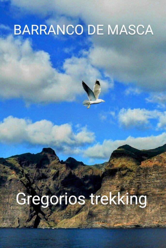 Barranco de Masca,senderismo.Gregorios trekking